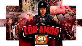 MC BDK - Cor do Amor (GR6 Filmes)
