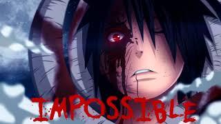 『Nightcore』Impossible