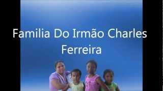 Cantor Irmão Charles Ferreira - A Oração De Um Justo