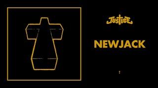 Justice - Newjack - †
