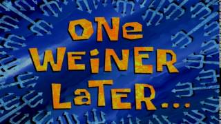 One Weiner Later... | SpongeBob Time Card #88