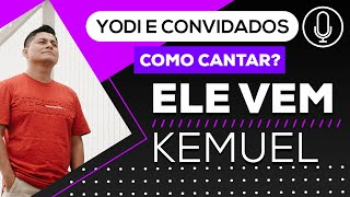 CORAL KEMUEL - Ele Vem (Cover + Tutorial) VOCATO