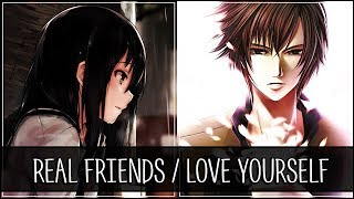 Nightcore - Real Friends / Love Yourself [Switching Vocals] (Camila Cabello vs. Justin Bieber)
