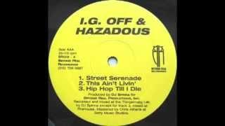 I.G. Off & Hazadous - Street Serenade (Instrumental) (1997)