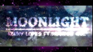 """Kenny Lopes - """"Moonlight"""" (Feat.Brandon Gee) (MP3 Quality)"""