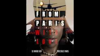 Precious Paris - Swagg Produced by Rahki (From Paris With Love Mixtape) 2012