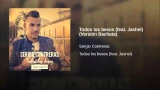 Sergio Contreras ft. Jashel - Todos Los Besos (Dj Pumuky)
