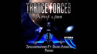 Trance-fOrces - Alpha Labs (Speakerburner Ft. Bionic Angels Remix Preview)