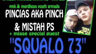 pincias aka pinch & mistah ps ft miase - SQUALO 73 - antipro