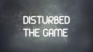 Disturbed - The Game Lyrics
