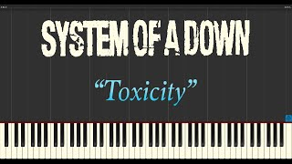 System of a Down - Toxicity (Piano Tutorial Synthesia)