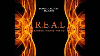 Bossman- Be Alright (R.E.A.L)