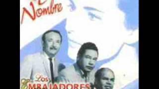 Los Embajadores Criollos - Tus pretenciones