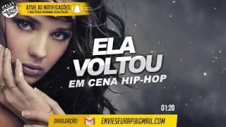Ela Voltou - Em Cena Hip Hop (2017)