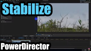 How to Stabilize a video in PowerDirector 15