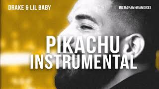 "Drake & Lil Baby ""Yes Indeed"" (Pikachu) Instrumental Prod. by Dices *FREE DL*"