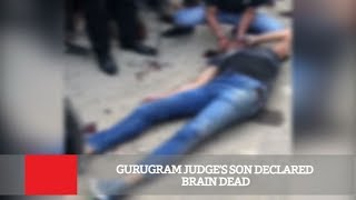 Gurugram Judge's Son Declared Brain Dead