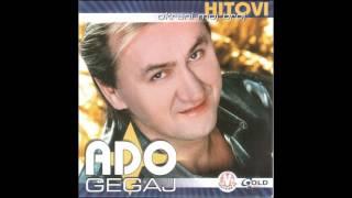 Ado Gegaj - Okreni moj broj - ( Audio 2002 )