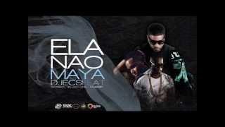 Dj Ecs - Ela não Maya Feat ( Nellson one & Ravidson & DJ FB)