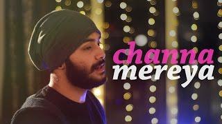 """""""Channa Mereya"""" - Ae Dil Hai Mushkil - COVER (Antareep, Surya)"""