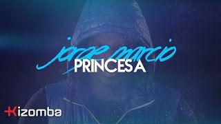 Jorge Márcio - Princesa | Lyric Video