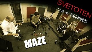 Svetoten - Maze  (Live at Backstage)