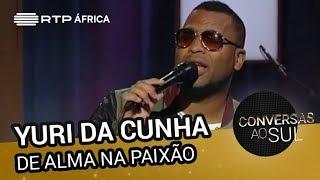 Yuri da Cunha - De Alma na Paixão