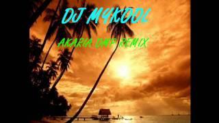 DJ MYKOOL AKARIA REMIX