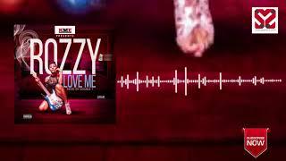 Rozzy - Love Me ( 2018 ) Sierra Leone Music