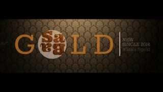 Sa Ba - Gold (Anteprima nuovo video)