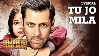 'Tu Jo Mila' Full Song with LYRICS - K.K.   Salman Khan, Harshaali   Bajrangi Bhaijaan width=
