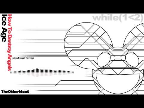 how-to-destroy-angels-ice-age-feat-deadmau5-deadmau5-remix-1080p-hd-theothermau5
