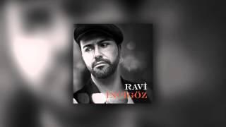 Ravi İncigöz - Bugün