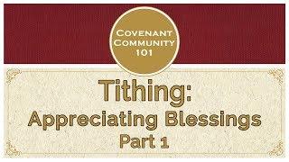 करार समुदाय 101: Tithing: दाद आशीर्वाद - भाग 1