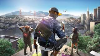 Watch Dogs 2 Cinematic Theme Song