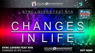 Sync Lovers feat Nya - Changes In Life (EURO DANCE WINTER 2016)