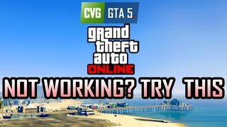 GTA Online Not Working? Try This