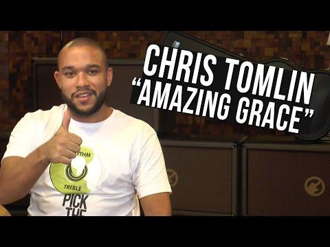 TV Cifras - Amazing Grace - Chris Tomlin