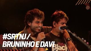 Bruninho e Davi   #SRTNJ - Brahma Sertanejo