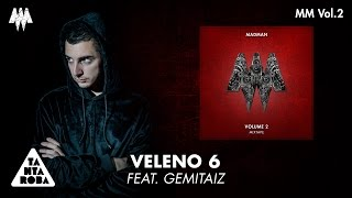 "MADMAN  - ""Veleno 6"" feat. GEMITAIZ (Prod. Mixer T) [MM VOL. 2]"