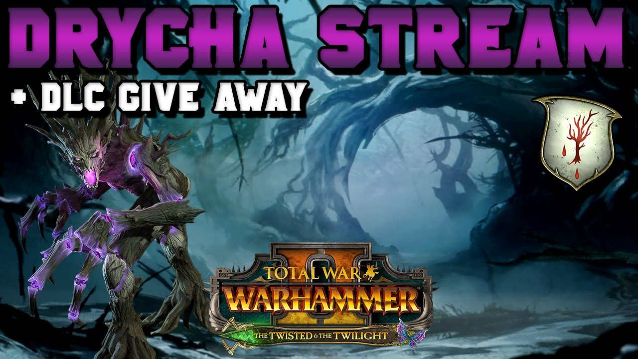 ItalianSpartacus - DRYCHA STREAM + DLC GIVE AWAY: The Twisted & The Twilight Campaign