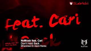 NoMosk feat. Carina - Don't Hold Back (Mhammed El Alami Remix) #ASOT733