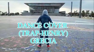 GMD DANCE COVER(TRAP- HENRY)