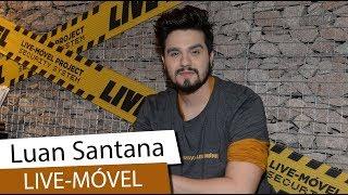 Luan Santana fala sobre qualidade no lançamento de Live Móvel (2018)