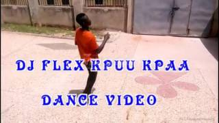 DJ flex KPUU KPAA afro beat dance video