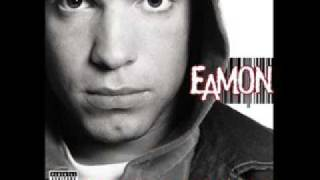 Eamon - Fuck It