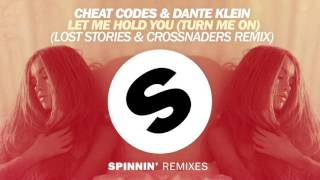 Cheat Codes & Dante Klein - Let Me Hold You (Turn Me On) (Lost Stories & Crossnaders Remix)