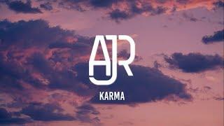 AJR - Karma (Lyrics)