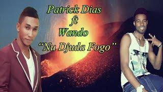 Patrick Dias ft Waldo_Nu djuda Fogo
