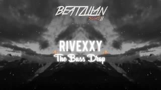 Rivexxy - The Bass Drop